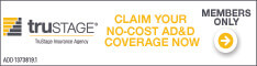 Trustage Insurance Agency: Claim your no-cost AD&D coverage now.