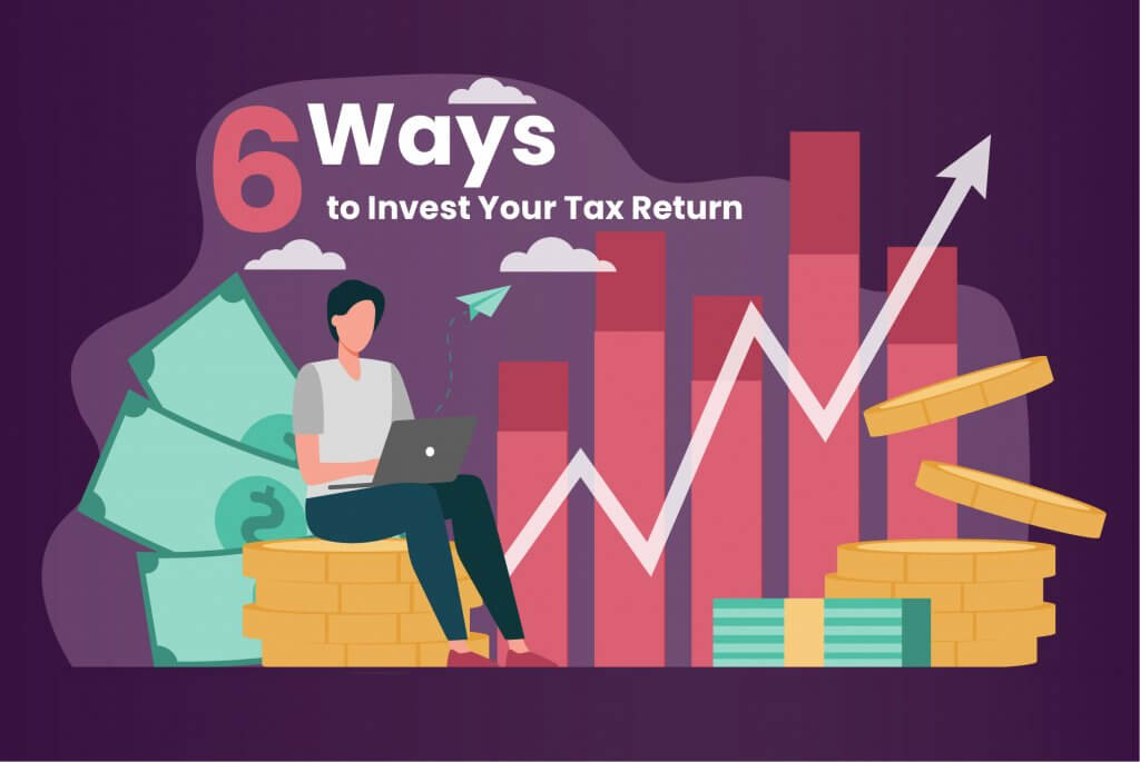 6 Ways to Invest Your Tax Return MECU