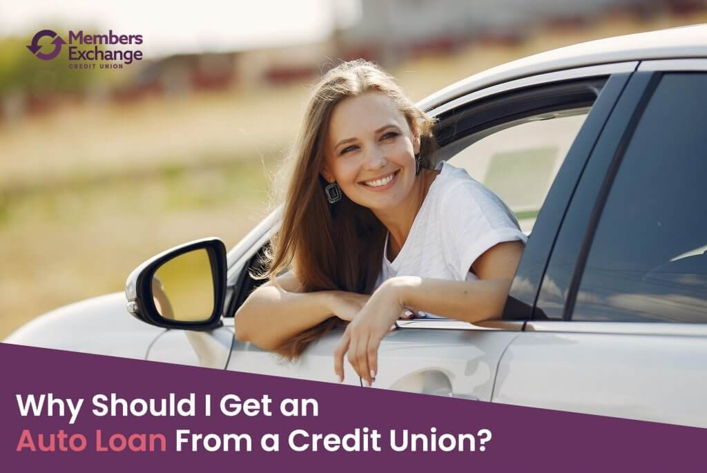 Why Should I Get an Auto Loan From a Credit Union?